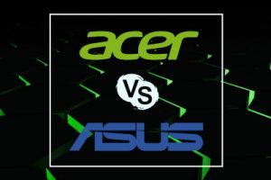 Asus vs Acer