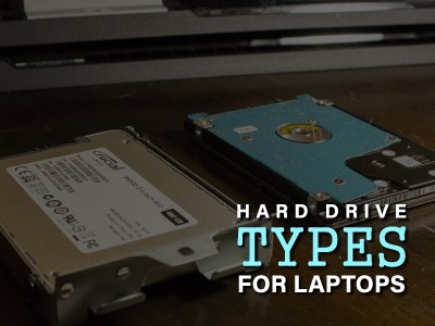 Types of Hard Drives for Laptops